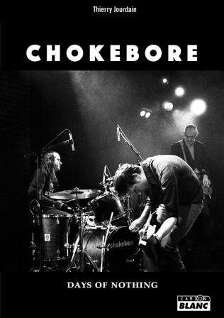 Chokebore : Days of nothing